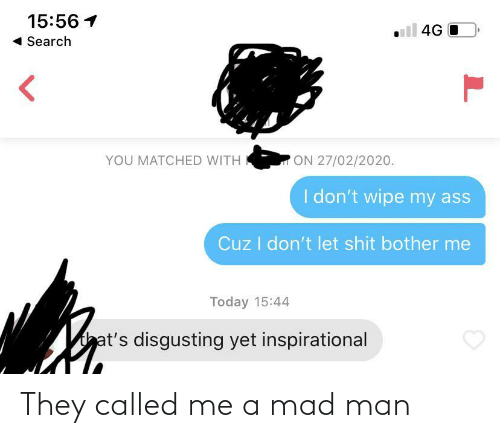 Mad: They called me a mad man