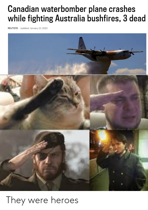 They Were: They were heroes