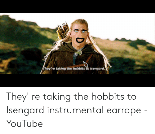 25 Best Memes About There Taking The Hobbits To Isengard There Taking The Hobbits To Isengard Memes