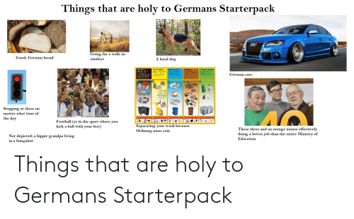 Starter Packs, Germans, and  Things: Things that are holy to Germans Starterpack
