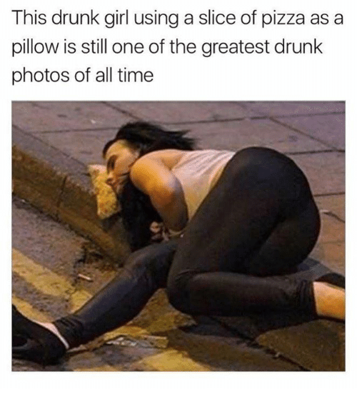 Drunks Girls: This drunk girl using a slice of pizza as a  pillow is still one of the greatest drunk  photos of all time