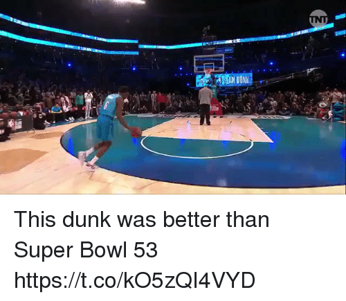 Dunk, Football, and Nfl: This dunk was better than Super Bowl 53 https://t.co/kO5zQI4VYD