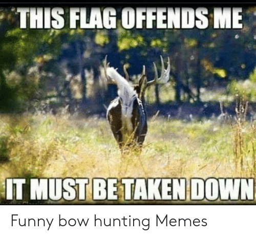 25 Best Memes About Funny Bow Hunting Funny Bow Hunting Memes