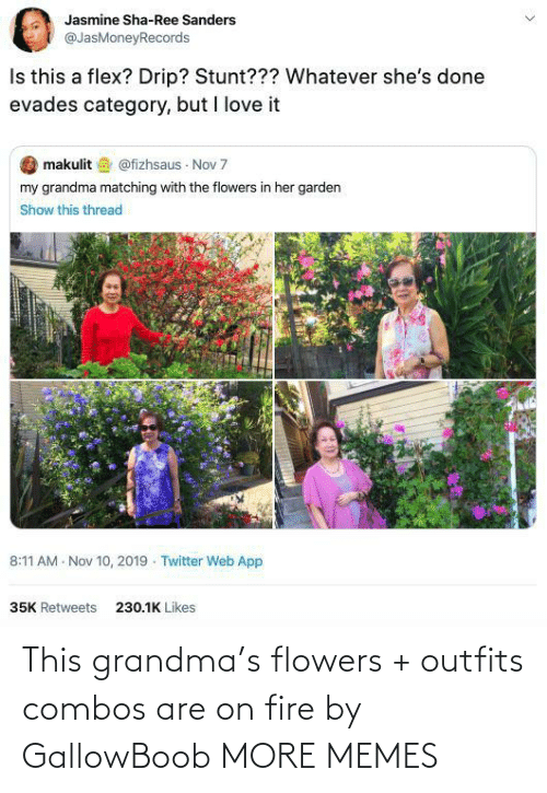 Combos: This grandma's flowers + outfits combos are on fire by GallowBoob MORE MEMES