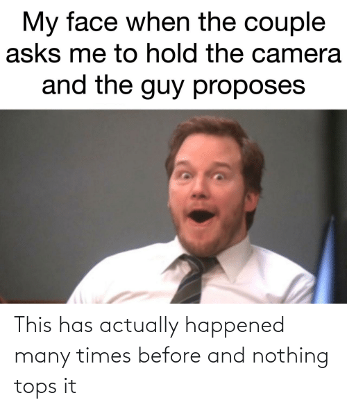 nothing: This has actually happened many times before and nothing tops it