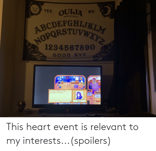 event: This heart event is relevant to my interests...(spoilers)