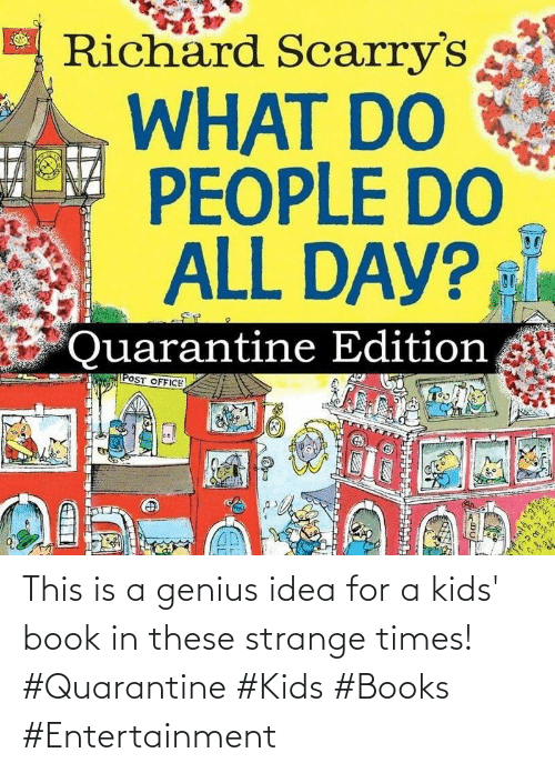 idea: This is a genius idea for a kids' book in these strange times! #Quarantine #Kids #Books #Entertainment