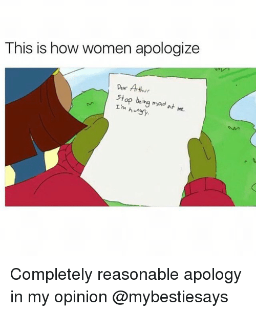madding: This is how women apologize  Dear Arthur  stop being mad  Tm hungy. Completely reasonable apology in my opinion @mybestiesays