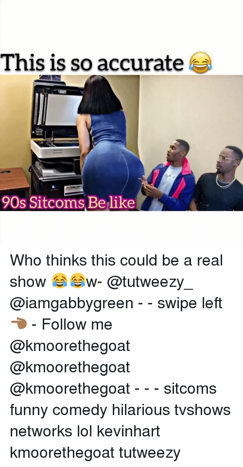 Showe: This is so accurate  90s Sitcoms Belike Who thinks this could be a real show 😂😂w- @tutweezy_ @iamgabbygreen - - swipe left 👈🏾 - Follow me @kmoorethegoat @kmoorethegoat @kmoorethegoat - - - sitcoms funny comedy hilarious tvshows networks lol kevinhart kmoorethegoat tutweezy