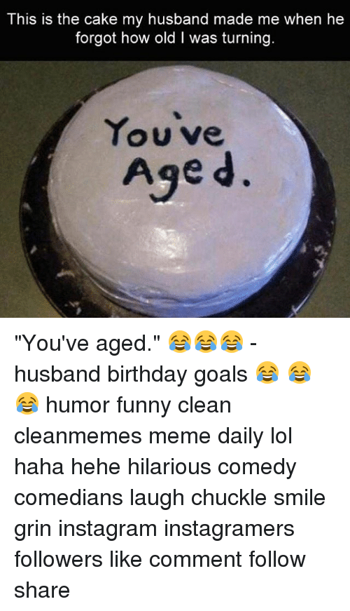 Birthday Funny And Goals This Is The Cake My Husband Made Me When