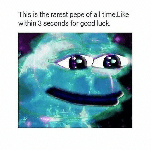 Rarest Pepes: This is the rarest pepe of all time Like  within 3 seconds for good luck.