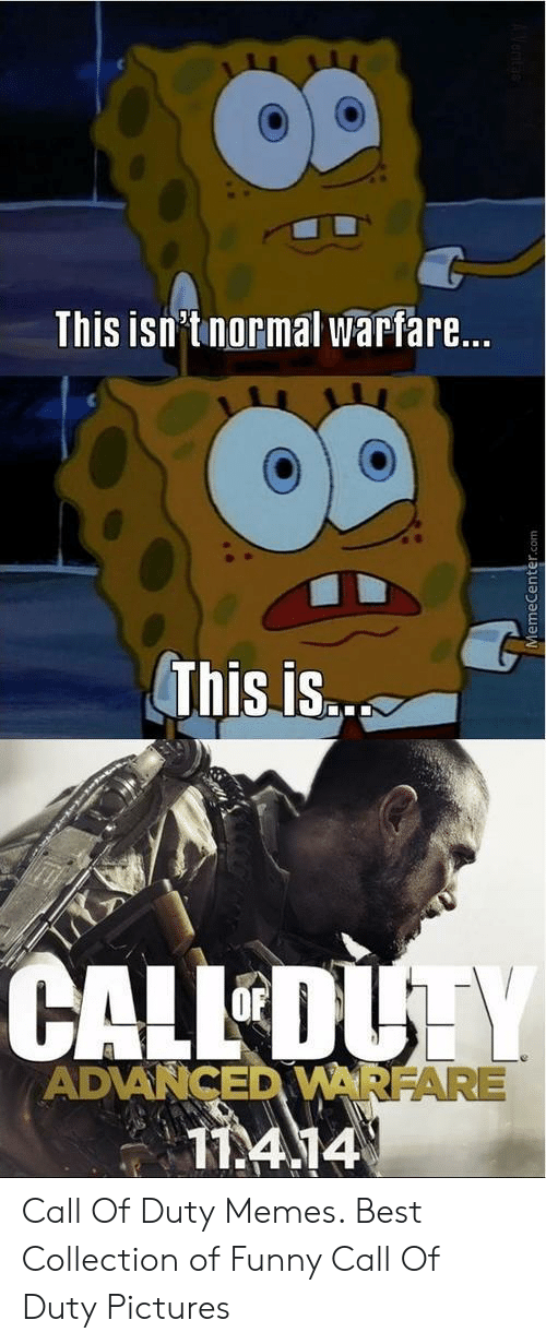 25 Best Memes About Call Of Duty Pictures Call Of Duty