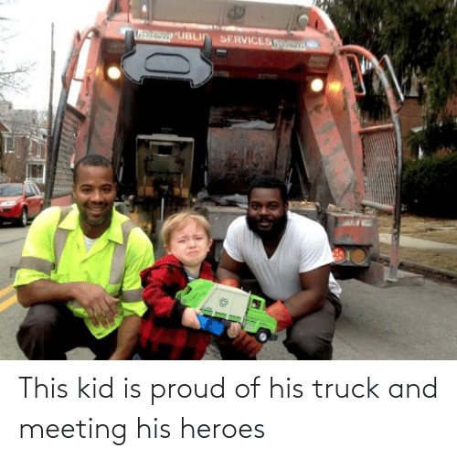 meeting: This kid is proud of his truck and meeting his heroes