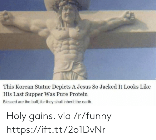 last supper: This Korean Statue Depicts A Jesus So Jacked It Looks Like  His Last Supper Was Pure Protein  Blessed are the buff, for they shall inherit the earth Holy gains. via /r/funny https://ift.tt/2o1DvNr