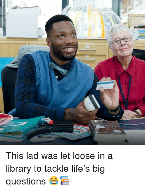 Life, Memes, and Library: This lad was let loose in a library to tackle life's big questions 😂📚