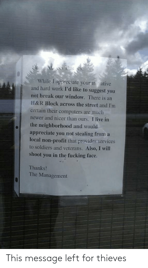 message: This message left for thieves