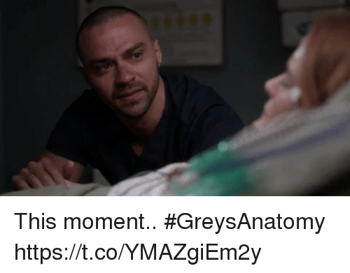 Memes, 🤖, and Moment: This moment.. #GreysAnatomy https://t.co/YMAZgiEm2y