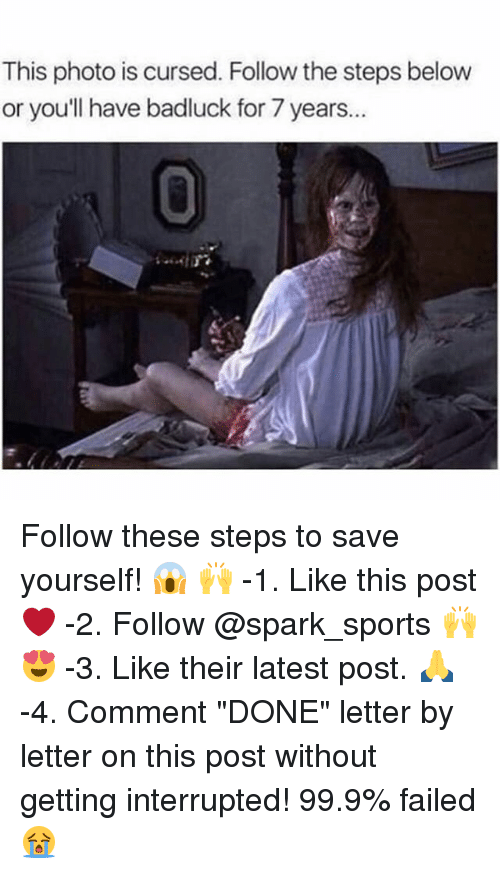 "Sportsing: This photo is cursed. Follow the steps below  or youll have badluck for 7 years..  0 Follow these steps to save yourself! 😱 🙌 -1. Like this post ❤️ -2. Follow @spark_sports 🙌 😍 -3. Like their latest post. 🙏 -4. Comment ""DONE"" letter by letter on this post without getting interrupted! 99.9% failed 😭"