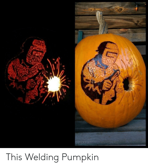 Pumpkin: This Welding Pumpkin