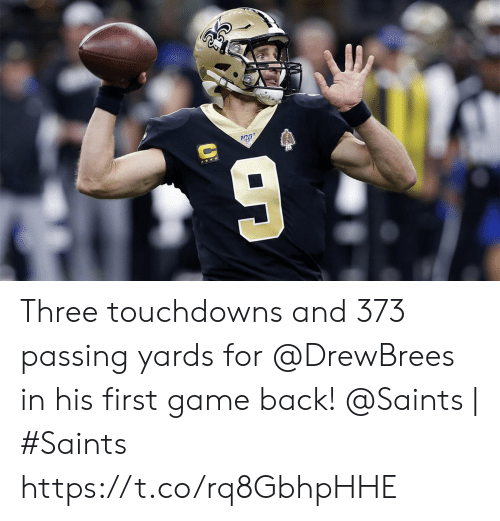 Memes, New Orleans Saints, and Game: Three touchdowns and 373 passing yards for @DrewBrees in his first game back!  @Saints | #Saints https://t.co/rq8GbhpHHE