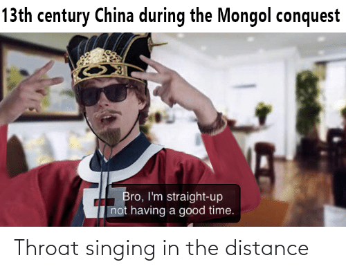 throat: Throat singing in the distance