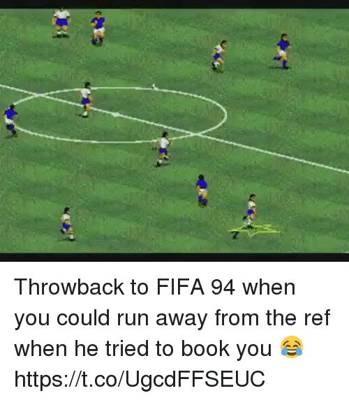 Fifa, Run, and Soccer: Throwback to FIFA 94 when you could run away from the ref when he tried to book you 😂 https://t.co/UgcdFFSEUC