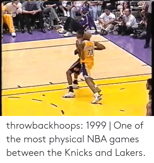 Nba Games: throwbackhoops:  1999   One of the most physical NBA games between the Knicks and Lakers.