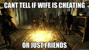 Cheating Spouse Meme
