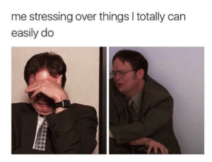 Stressing Over