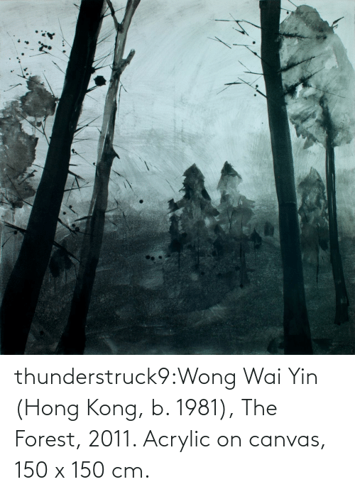 forest: thunderstruck9:Wong Wai Yin (Hong Kong, b. 1981), The Forest, 2011. Acrylic on canvas, 150 x 150 cm.