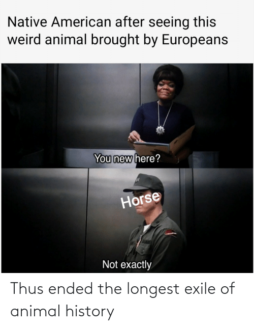 thus: Thus ended the longest exile of animal history