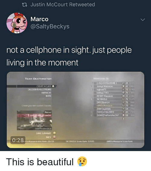 Marco: ti Justin McCourt Retweeted  Marco  @SaltyBeckys  not a cellphone in sight. just people  living in the moment  21  CREATE ACIASS  CALLSIGN R KRISTA  RARRACKS  INVITE  COBIZZLE  70 1  70900  70  54  Bailout  45 720  GAME SUMMARY  RACK This is beautiful 😢