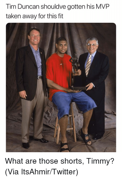 Nba, Taken, and Tim Duncan: Tim Duncan shouldve gotten his MVP  taken away for this ft What are those shorts, Timmy? (Via ItsAhmir/Twitter)