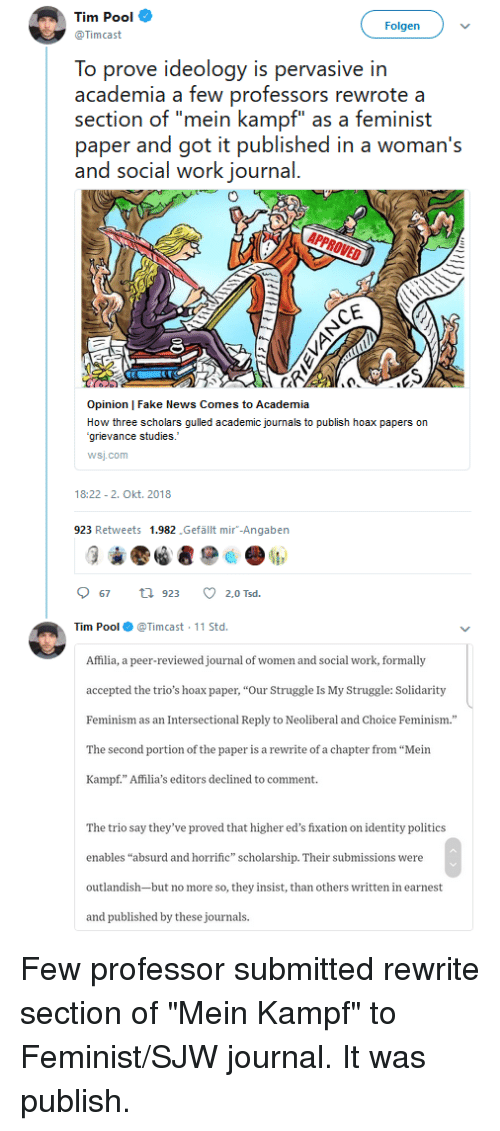 """std: Tim Pool  Timcast  Folgen  To prove ideology is pervasive in  academia a few professors rewrote a  section of """"mein kampf"""" as a feminist  paper and got it published in a woman's  and social work journal  Opinion