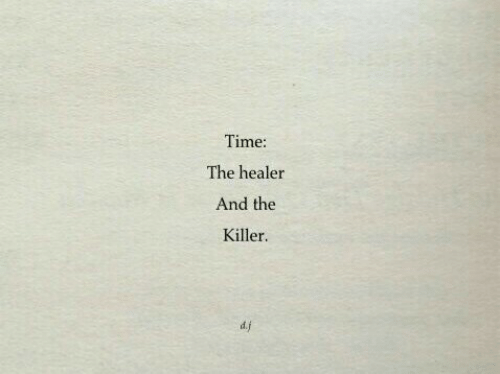 the killer: Time:  The healer  And the  Killer  d.j