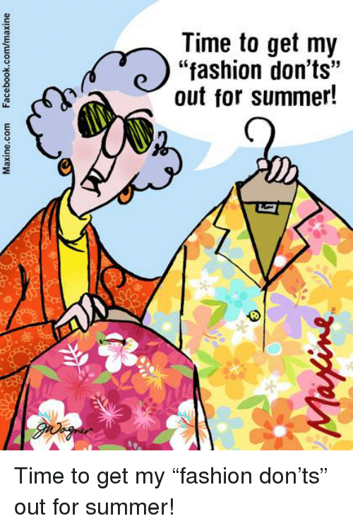 "Dank, Fashion, and Summer: Time to get my  ""fashion don'ts""  out for summer! Time to get my ""fashion don'ts"" out for summer!"