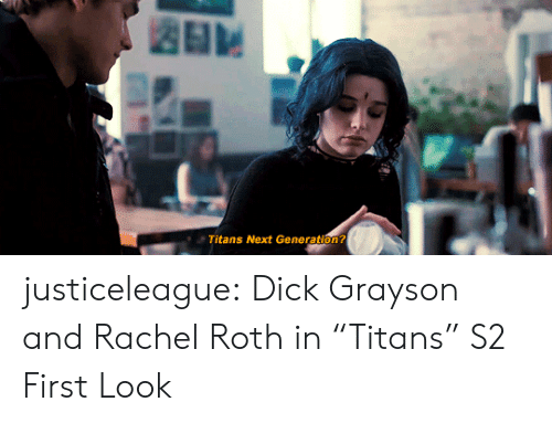 "Target, Tumblr, and Blog: Titans Next Generation? justiceleague: Dick Grayson and Rachel Roth in ""Titans"" S2 First Look"