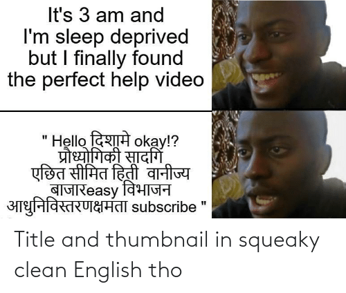 tho: Title and thumbnail in squeaky clean English tho