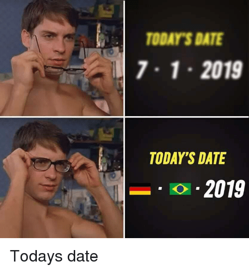 Date, Today, and Todays: TODAY'S DATE  7.1 2019  TODAY'S DATE  o 2019 Todays date