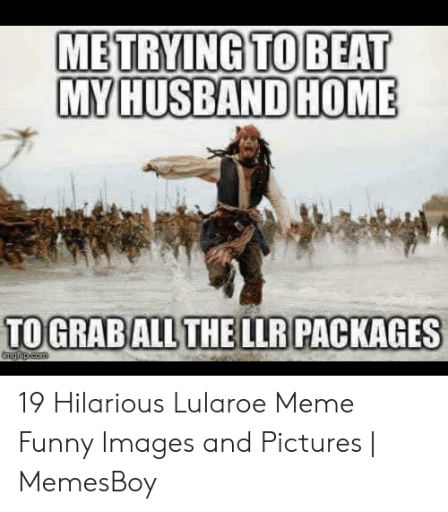 Memesboy: TOGRABALLTHELLPACKAGES 19 Hilarious Lularoe Meme Funny Images and Pictures | MemesBoy