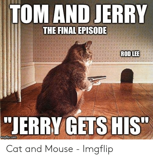 TOM AND JERRY THE FINAL EPISODE ROD LEE JERRY GETS HIS