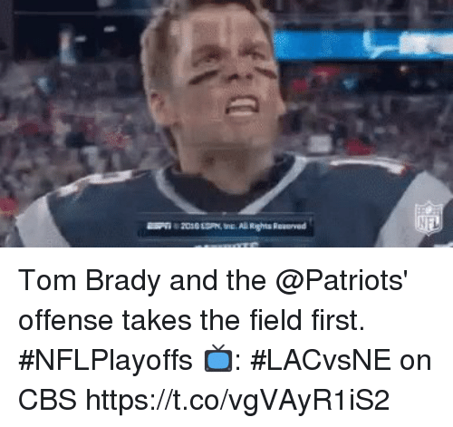 Memes, Patriotic, and Tom Brady: Tom Brady and the @Patriots' offense takes the field first.  #NFLPlayoffs  📺: #LACvsNE on CBS https://t.co/vgVAyR1iS2