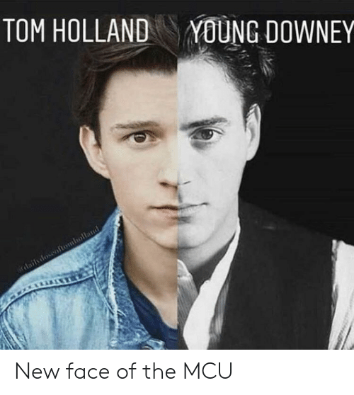 Downey: TOM HOLLAND  YOUNG DOWNEY New face of the MCU