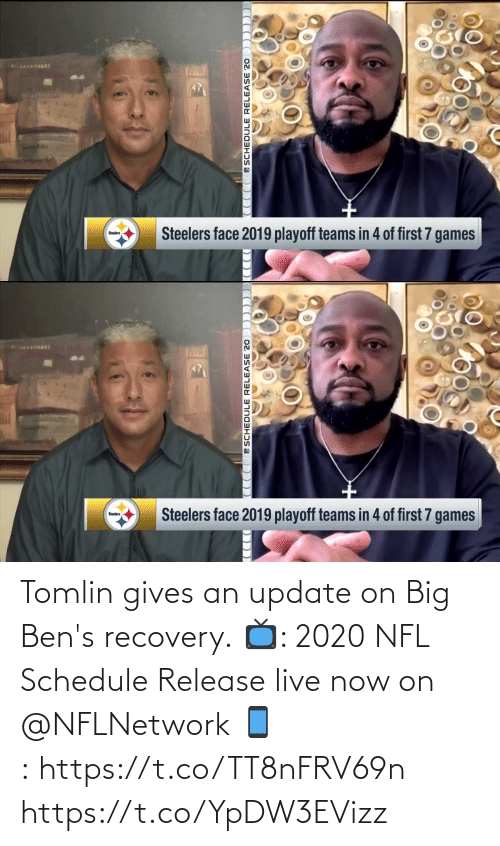 Schedule: Tomlin gives an update on Big Ben's recovery.  📺: 2020 NFL Schedule Release live now on @NFLNetwork 📱:https://t.co/TT8nFRV69n https://t.co/YpDW3EVizz
