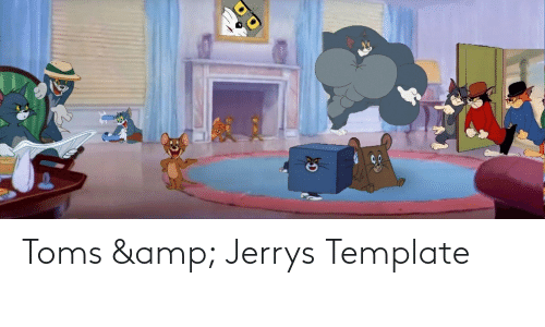 Toms: Toms & Jerrys Template