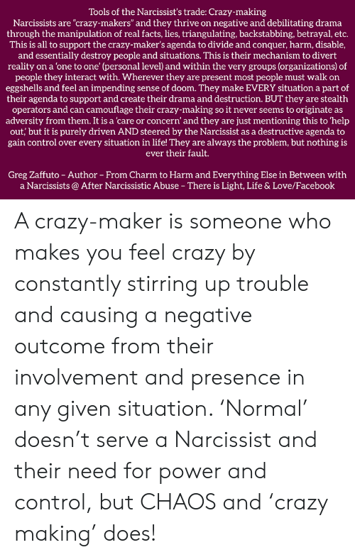 Tools of the Narcissist's Trade Crazy-Making Narcissists Are