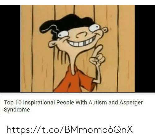 syndrome: Top 10 Inspirational People With Autism and Asperger  Syndrome https://t.co/BMmomo6QnX