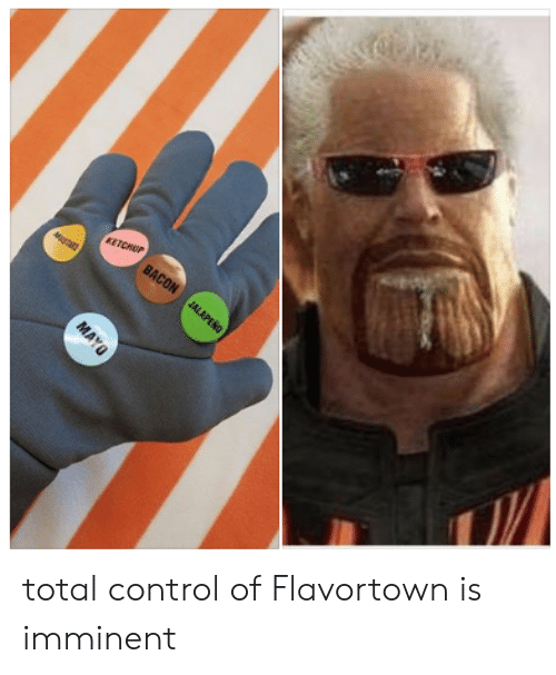 Flavortown: total control of Flavortown is imminent