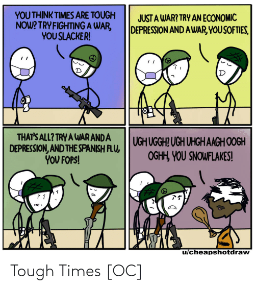 Tough: Tough Times [OC]
