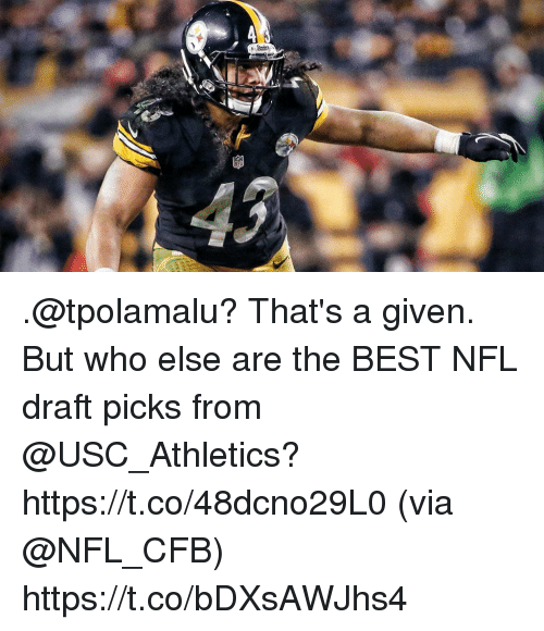 usc athletics: .@tpolamalu? That's a given.  But who else are the BEST NFL draft picks from @USC_Athletics? https://t.co/48dcno29L0 (via @NFL_CFB) https://t.co/bDXsAWJhs4